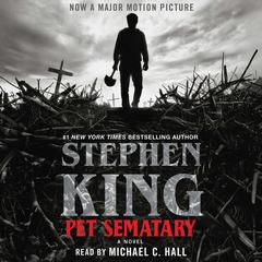 Pet Sematary: A Novel Audiobook, by Stephen King