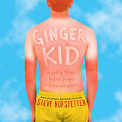 Ginger Kid: Mostly True Tales from a Former Nerd Audiobook, by Steve Hofstetter