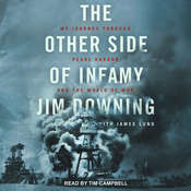 The Other Side of Infamy: My Journey through Pearl Harbor and the World of War Audiobook, by Jim Downing