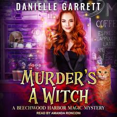 Murders a Witch Audiobook, by Danielle Garrett