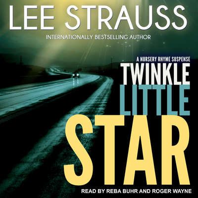 Twinkle Little Star: A Marlow and Sage Mystery Audiobook, by Lee Strauss