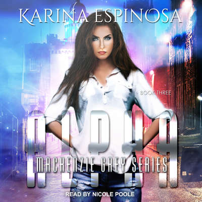 Alpha Audiobook, by Karina Espinosa