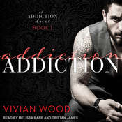 Addiction Audiobook, by Vivian Wood