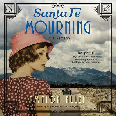 Santa Fe Mourning: A Santa Fe Revival Mystery Audiobook, by Amanda Allen