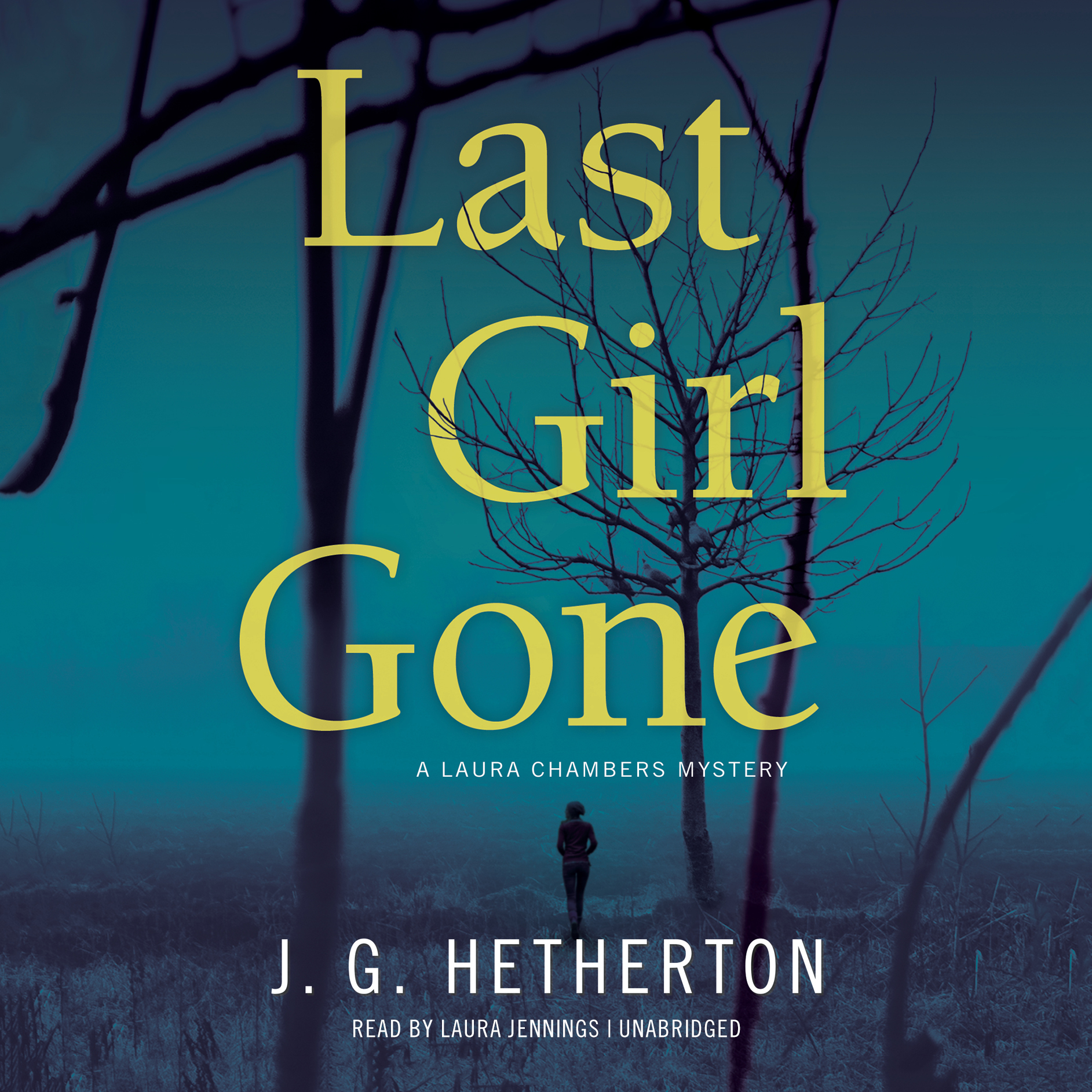 Printable Last Girl Gone: A Laura Chambers Mystery Audiobook Cover Art
