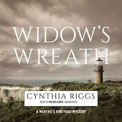 Widow's Wreath: A Martha's Vineyard Mystery Audiobook, by Cynthia Riggs