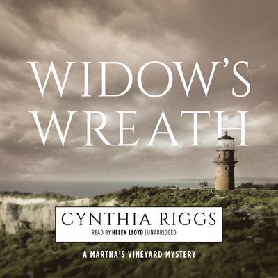 Widow's Wreath: A Martha's Vineyard Mystery Audiobook, by Cynthia Riggs
