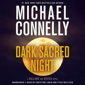 Dark Sacred Night Audiobook, by Michael Connelly