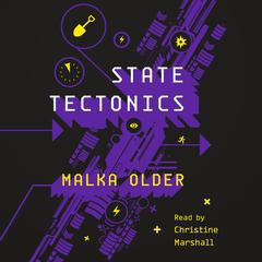 State Tectonics Audiobook, by Malka Older