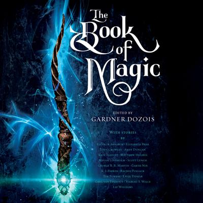 The Book of Magic: A Collection of Stories Audiobook, by Garth Nix