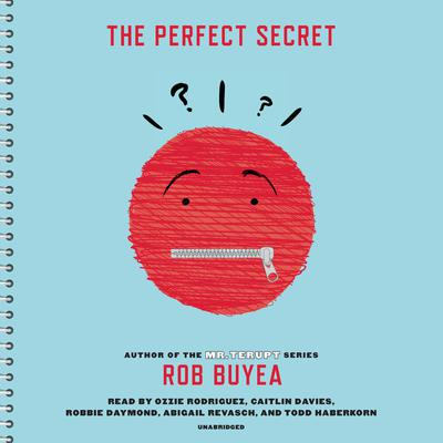 The Perfect Secret Audiobook, by Rob Buyea