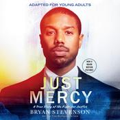 Just Mercy (Adapted for Young Adults): A True Story of the Fight for Justice Audiobook, by Bryan Stevenson, Bryan A. Stevenson