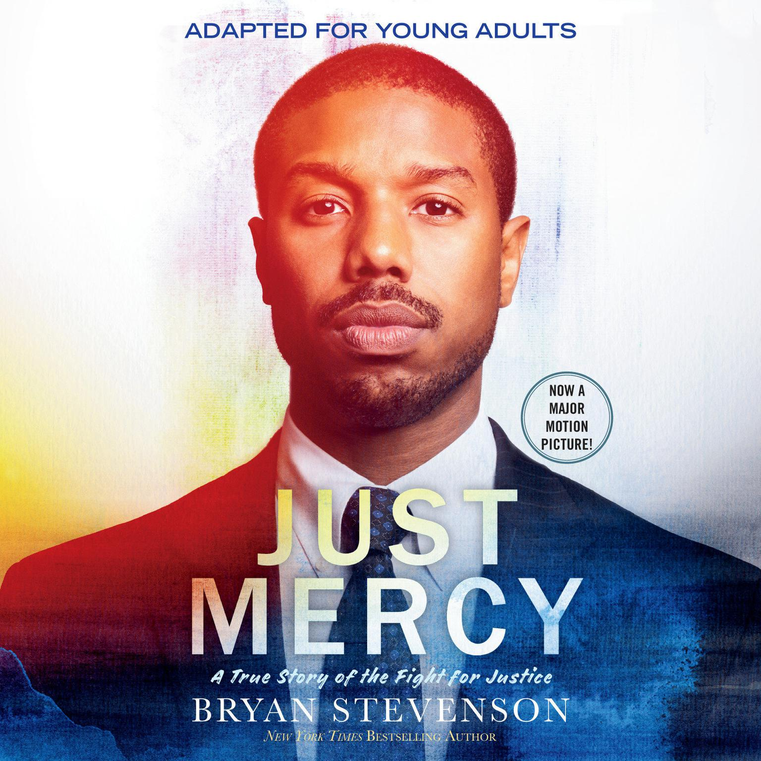 Printable Just Mercy (Movie Tie-In Edition, Adapted for Young Adults): A True Story of the Fight for Justice Audiobook Cover Art
