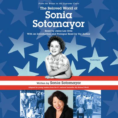 The Beloved World of Sonia Sotomayor Audiobook, by Sonia Sotomayor
