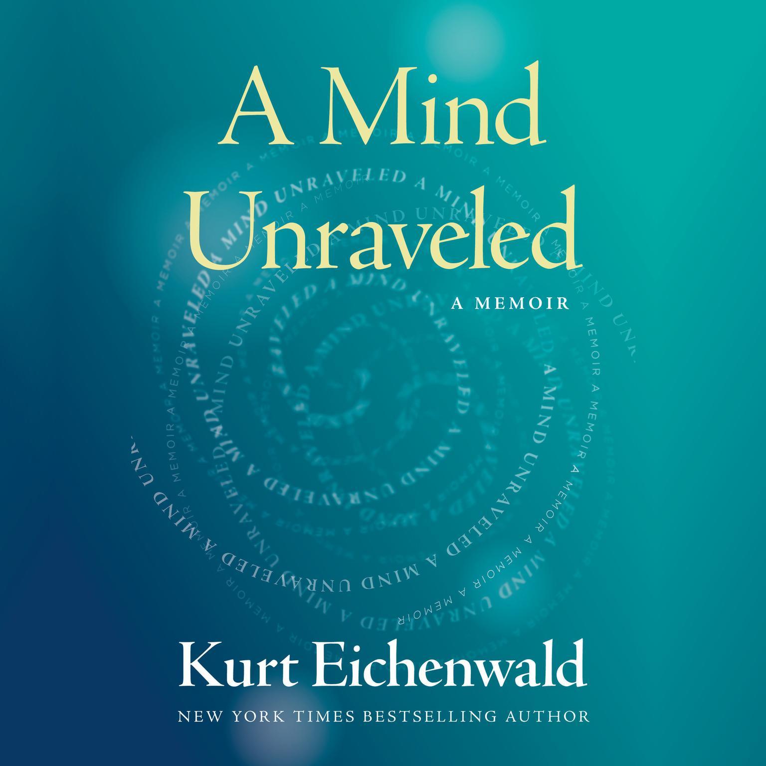 Printable A Mind Unraveled: A Memoir Audiobook Cover Art