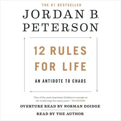 12 Rules for Life: An Antidote to Chaos Audiobook, by Jordan B. Peterson
