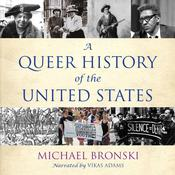 A Queer History of the United States Audiobook, by Michael Bronski|