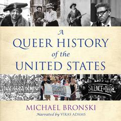A Queer History of the United States Audiobook, by Michael Bronski