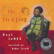 The Healing Audiobook, by Gayl Jones