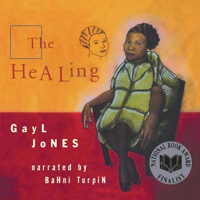 The Healing Audiobook, by Gayl Jones