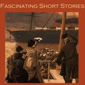 Fascinating Short Stories Audiobook, by various authors