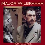 Major Wilbraham Audiobook, by Hugh Walpole