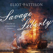 Savage Liberty: A Mystery of Revolutionary America Audiobook, by Eliot Pattison
