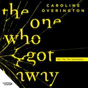 The One Who Got Away Audiobook, by Caroline Overington