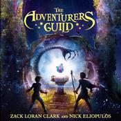 The Adventurers Guild Audiobook, by Nick Eliopulos, Zack Loran Clark