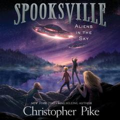 Aliens in the Sky Audiobook, by Christopher Pike