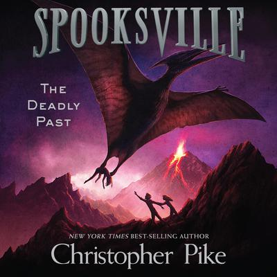 The Deadly Past Audiobook, by Christopher Pike