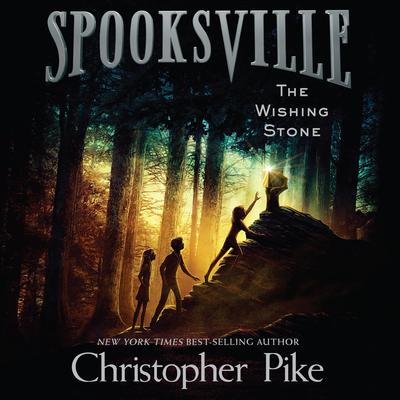 The Wishing Stone Audiobook, by Christopher Pike