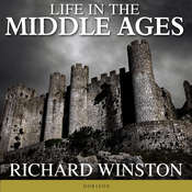 Life in the Middle Ages Audiobook, by Richard Winston
