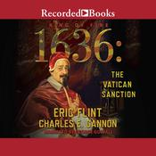 1636: The Vatican Sanction Audiobook, by Charles E. Gannon, Eric Flint