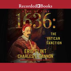 1636: The Vatican Sanction Audiobook, by Charles E. Gannon, Eric Flint