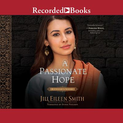 A Passionate Hope: Hannah's Story Audiobook, by
