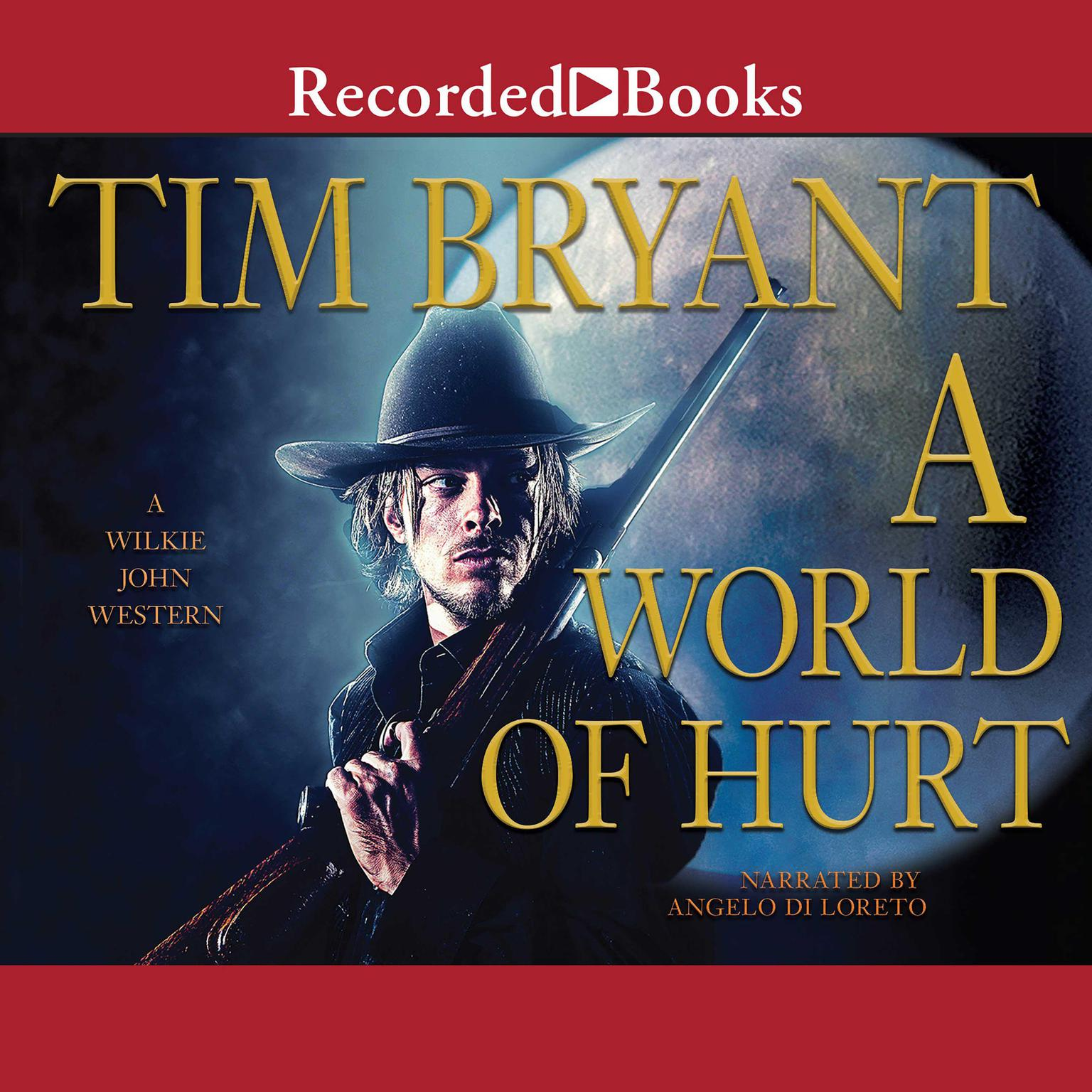 Printable A World of Hurt: A Wilkie John Western Audiobook Cover Art