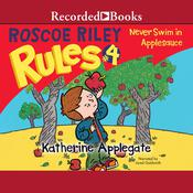 Never Swim in Applesauce Audiobook, by Katherine Applegate