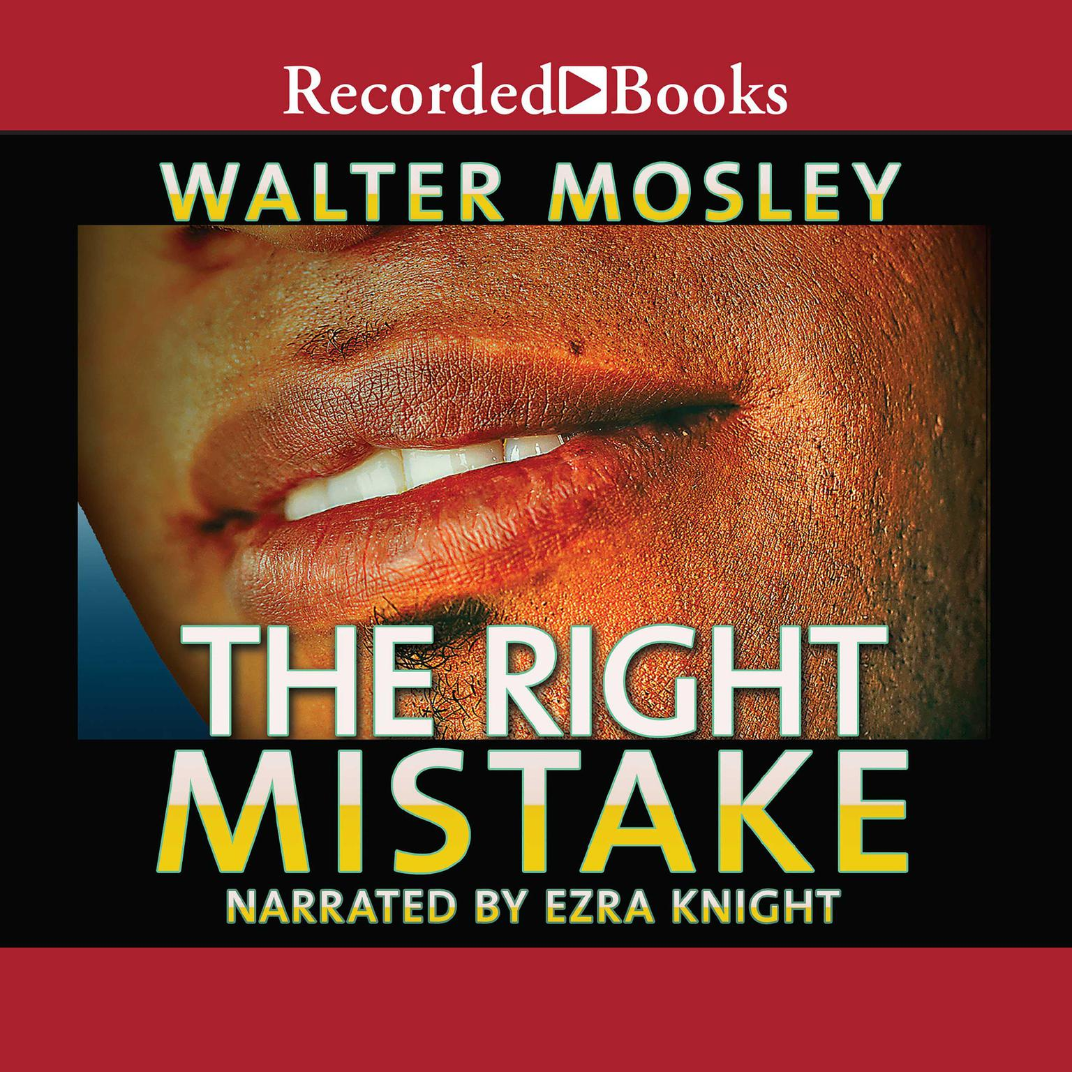 Printable The Right Mistake: The Further Philosophical Investigations of Socrates Fortlow Audiobook Cover Art