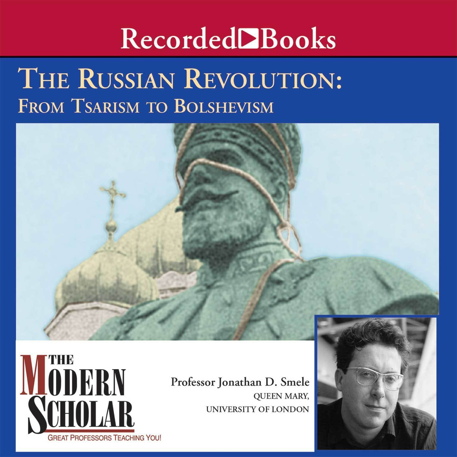 Printable Russian Revolution: From Tsarism to Bolshevism, The Audiobook Cover Art