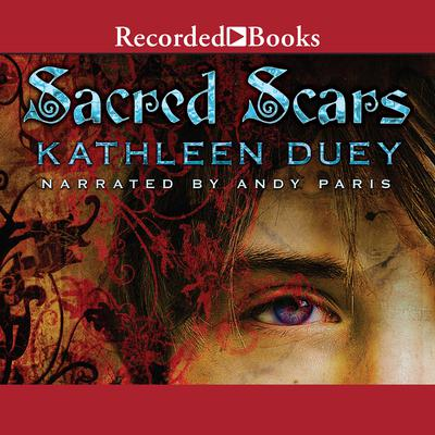 Sacred Scars Audiobook, by Kathleen Duey