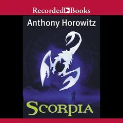 Scorpia Audiobook, by Anthony Horowitz