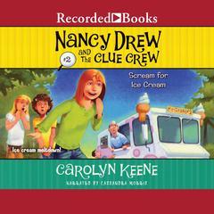 Scream for Ice Cream Audiobook, by Carolyn Keene