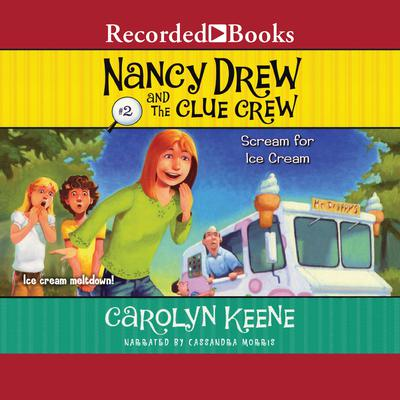 Scream for Ice Cream Audiobook, by Carolyn Keene