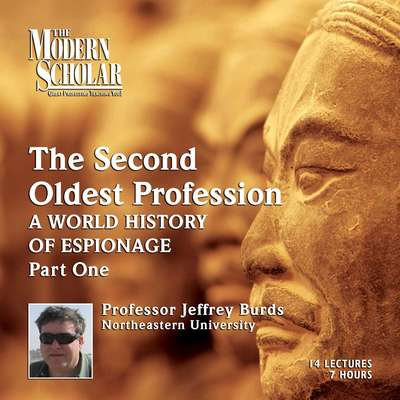 The Second Oldest Profession PT 1: A World History of Espionage Audiobook, by Jeffrey Burds