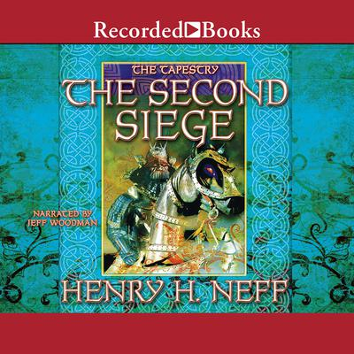 The Second Siege Audiobook, by Henry H. Neff