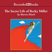 The Secret Life of Becky Miller Audiobook, by Sharon Hinck