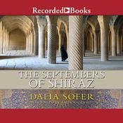 The Septembers of Shiraz Audiobook, by Dalia Sofer