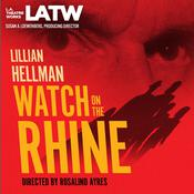 Watch on the Rhine Audiobook, by Lillian Hellman