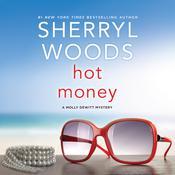 Hot Money Audiobook, by Sherryl Woods